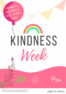 Care in Mind's poster about Kindness Week for Stress Awareness Month