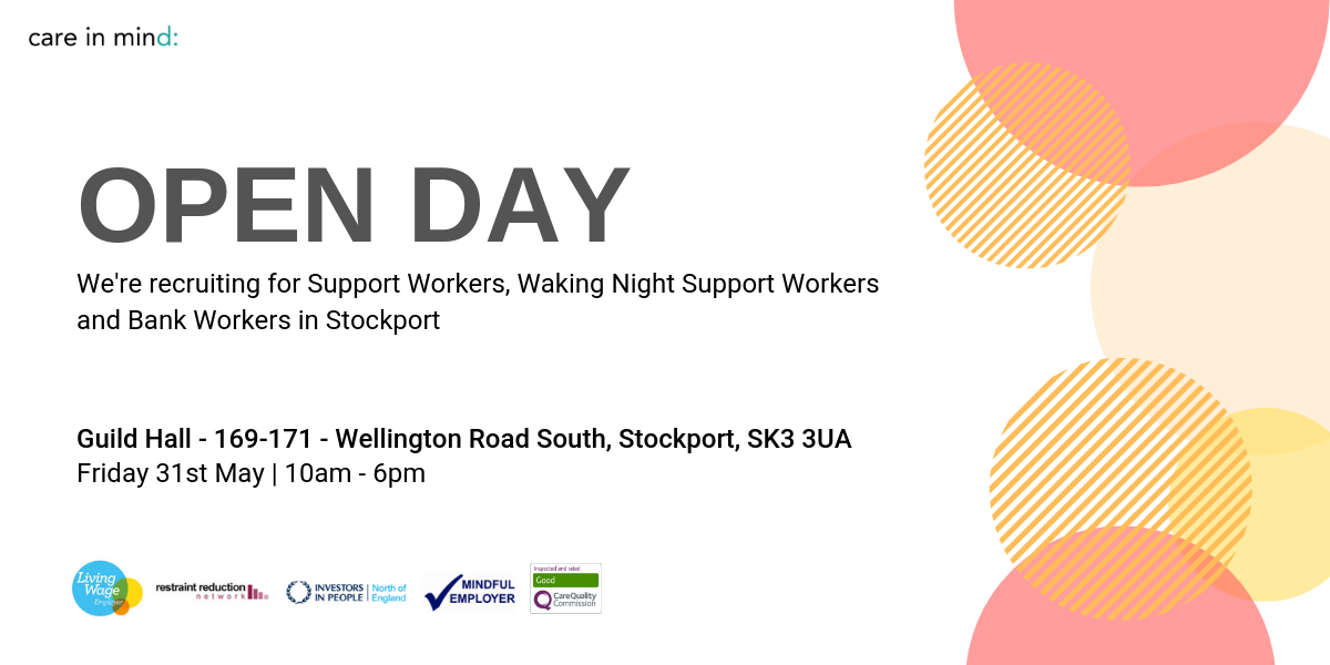 Information about Care in Mind's Open Day for recruitment at the Guild Hall in Stockport.